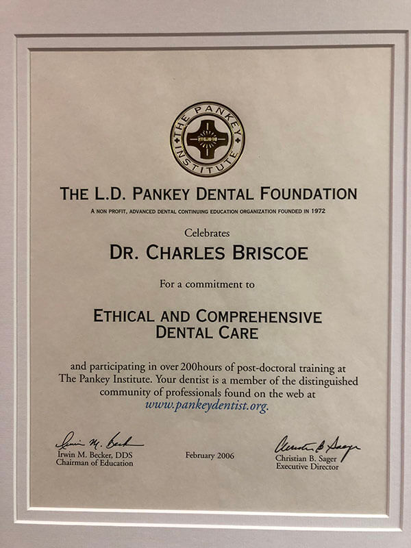 Dr. Charles Briscoe award for Ethical and Comprehensive Dental Care from The L.D. Pankey Dental Foundation